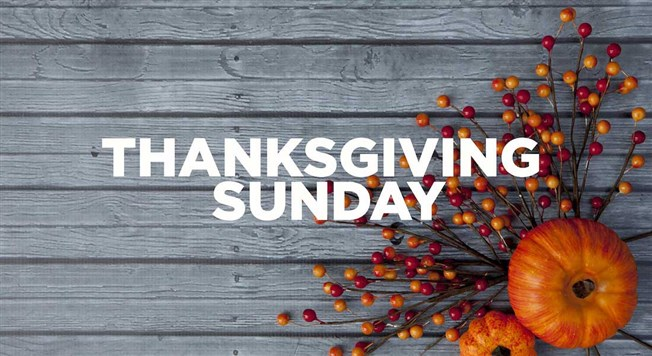 Thanksgiving Sunday - November 24